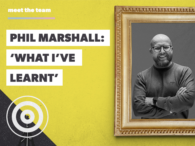 Prolific North feature: 'What I've Learnt' with Phil Marshall, Managing Director