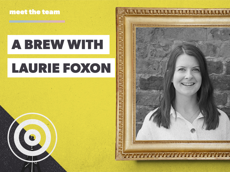 A brew with Laurie Foxon: our new Head of Social Content